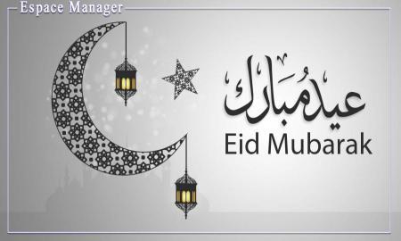 Espace Manager vous souhaite une très Bonne Fête de l Aïd El Fitr !