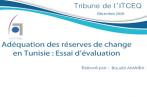 ITCEQ : Le niveau des réserves de changes en deçà des besoins de la Tunisie